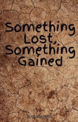 something lost something gained essay